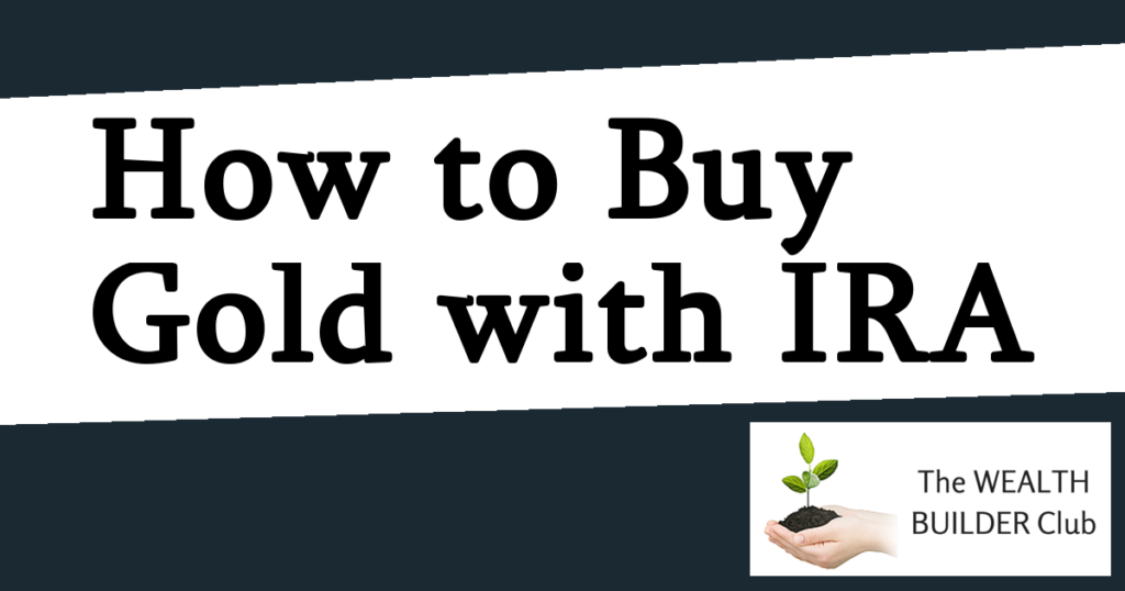 How to Buy Gold with IRA